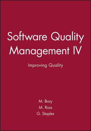 Software Quality Management IV: Improving Quality (1860580319) cover image