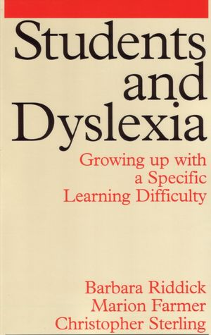 Students and Dyslexia: Growing Up with a Specific Learning Difficulty