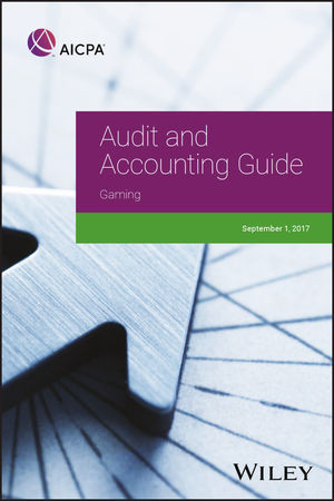 Audit and Accounting Guide: Gaming 2017
