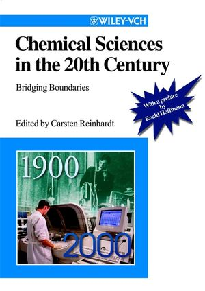 Chemical Sciences in the 20th Century: Bridging Boundaries (3527302719) cover image