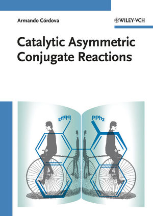 Catalytic Asymmetric Conjugate Reactions (3527324119) cover image