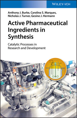 Catalytic Processes for API Synthesis: From Laboratory to Industry