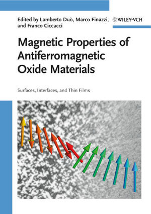 Magnetic Properties of Antiferromagnetic Oxide Materials: Surfaces, Interfaces, and Thin Films (3527408819) cover image
