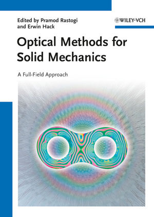 Optical Methods for Solid Mechanics: A Full-Field Approach