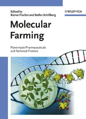 Molecular Farming: Plant-made Pharmaceuticals and Technical Proteins