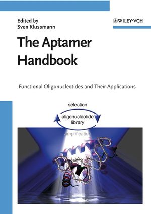The Aptamer Handbook: Functional Oligonucleotides and Their Applications (3527607919) cover image