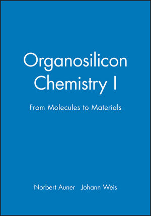 Organosilicon Chemistry I: From Molecules to Materials