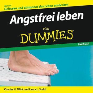 Angstfrei leben für Dummies Hörbuch