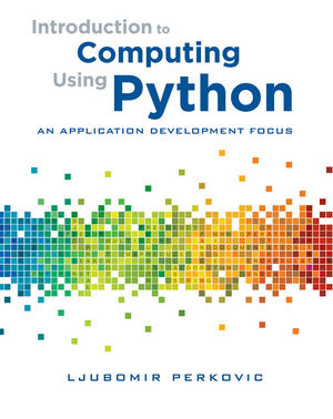 Introduction to Computing Using Python: An Application Development Focus (EHEP002019) cover image