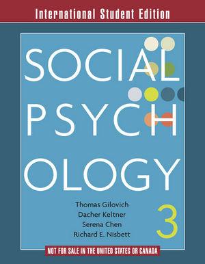 Social Psychology, 3rd Edition, International Student Edition