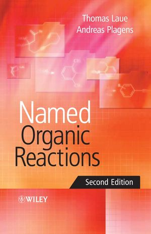 Named Organic Reactions, 2nd Edition