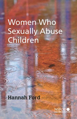 Women Who Sexually Abuse Children (047003081X) cover image