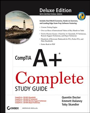 sybex comptia a complete study guide exams 220 601 602 603 rh wiley com comptia a+ study guide pdf 2017 comptia a+ study guide 2017