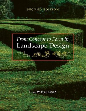 From Concept to Form in Landscape Design, 2nd Edition (047011231X) cover image