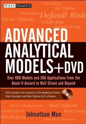Advanced Analytical Models: Over 800 Models and 300 Applications from the Basel II Accord to Wall Street and Beyond  (047017921X) cover image