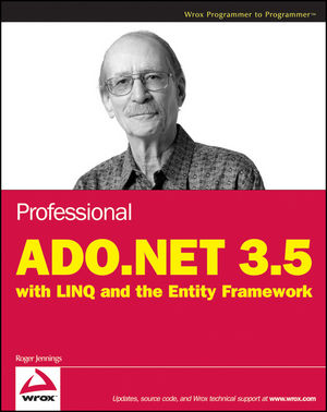 Professional ADO.NET 3.5 with LINQ and the Entity Framework  (047018261X) cover image