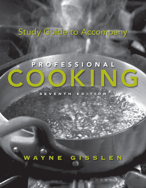 Study Guide to Accompany Professional Cooking, 7th Edition