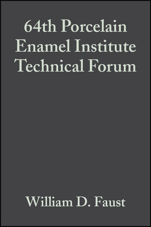 64th Porcelain Enamel Institute Technical Forum, Volume 23, Issue 5