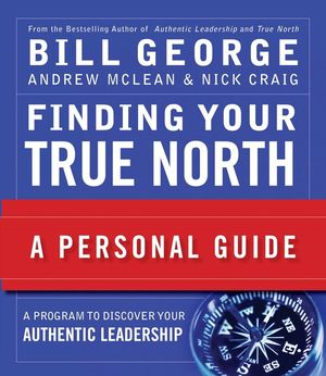Finding Your True North: A Personal Guide (047037151X) cover image
