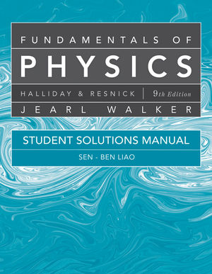 Student Solutions Manual for Fundamentals of Physics, 9th Edition (047055181X) cover image