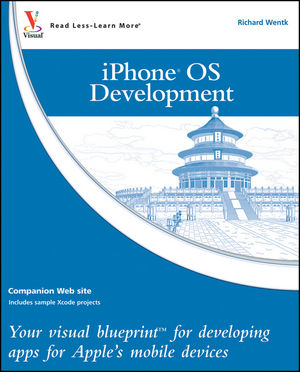 Iphone os development your visual blueprint for developing apps for iphone os development your visual blueprint for developing apps for apples mobile devices malvernweather Choice Image