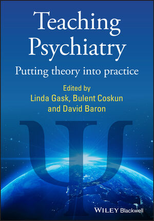 Teaching Psychiatry: Putting Theory into Practice (047068321X) cover image