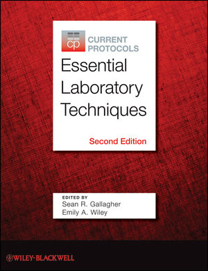 Current Protocols Essential Laboratory Techniques, 2nd Edition