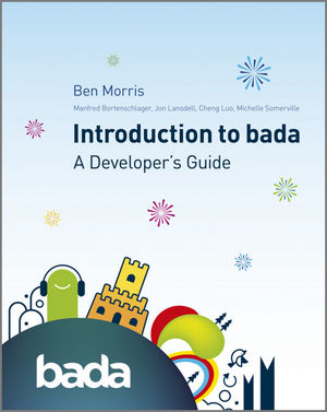 Introduction to bada: A Developer