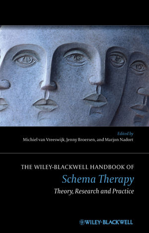 The Wiley-Blackwell Handbook of Schema Therapy: Theory, Research and Practice (047097561X) cover image