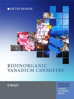 Bioinorganic Vanadium Chemistry (047099441X) cover image