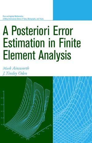 A Posteriori Error Estimation in Finite Element Analysis
