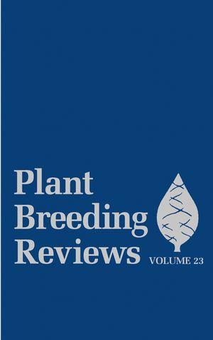 Plant Breeding Reviews, Volume 23
