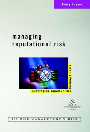 Managing Reputational Risk: Curbing Threats, Leveraging Opportunities (047149951X) cover image