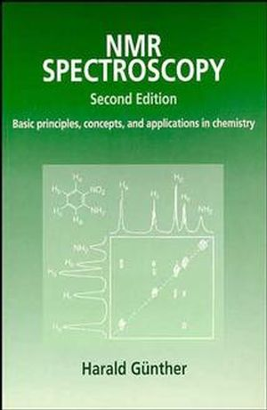 NMR Spectroscopy: Basic Principles, Concepts, and Applications in Chemistry, 2nd Edition