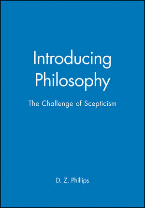 Introducing Philosophy: The Challenge of Scepticism