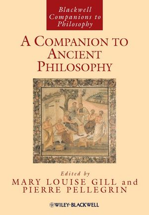 A Companion to Ancient Philosophy
