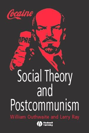 Social Theory and Postcommunism (063121111X) cover image