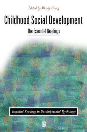 Childhood Social Development: The Essential Readings (063121741X) cover image