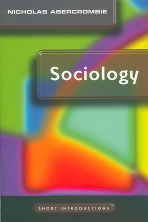 Sociology: A Short Introduction (074562541X) cover image