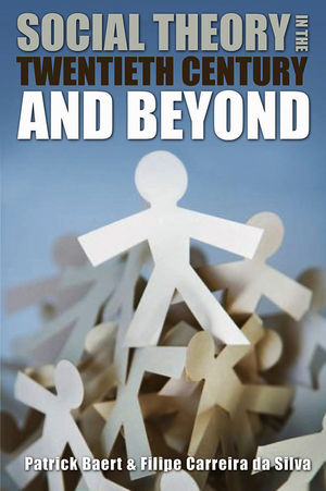 Social Theory in the Twentieth Century and Beyond, 2nd Edition (074563981X) cover image