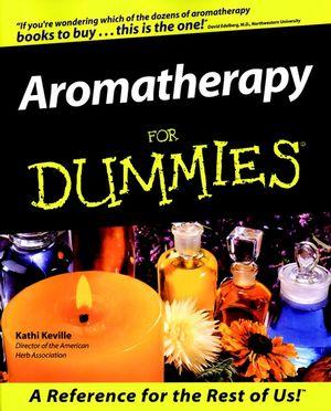 Aromatherapy For Dummies