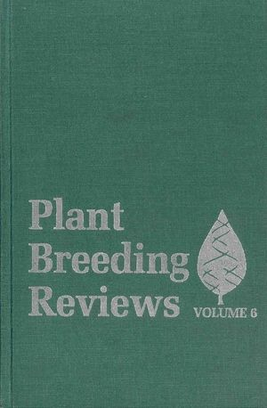 Plant Breeding Reviews, Volume 6