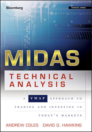 MIDAS Technical Analysis: A VWAP Approach to Trading and Investing in Today's Markets (111806321X) cover image