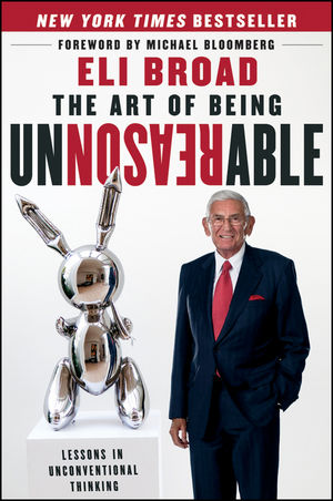 The Art of Being Unreasonable: Lessons in Unconventional Thinking (111817321X) cover image