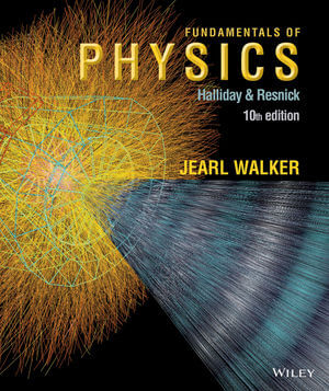 Fundamentals of Physics, 10th Edition