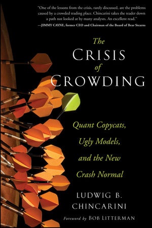 The Crisis of Crowding: Quant Copycats, Ugly Models, and the New Crash Normal (111828271X) cover image