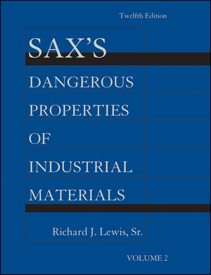 Sax's Dangerous Properties of Industrial Materials, Volume 2, 12th Edition