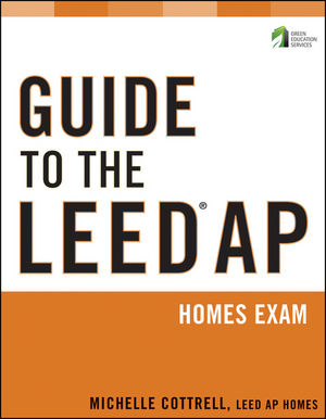 Guide to the LEED AP Homes Exam (111835091X) cover image