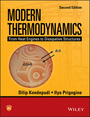 Modern Thermodynamics: From Heat Engines to Dissipative Structures, 2nd Edition