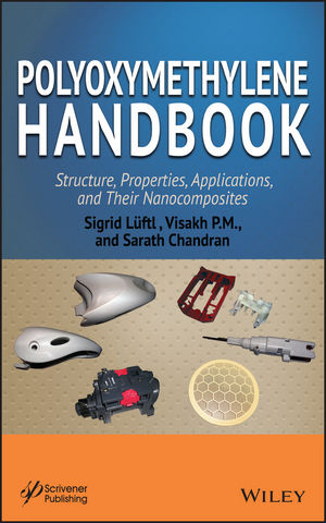 Polyoxymethylene Handbook: Structure, Properties, Applications and their Nanocomposites (111838511X) cover image